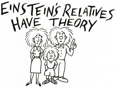 Einstein's Relatives Have Theory