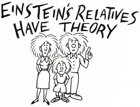 Einstein's Relatives Have Theory